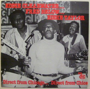 Chicago Blues Nights - a collection of jam sessions featuring Eddie Clearwater and Eddie Taylor, with the great Fred Below on the drums